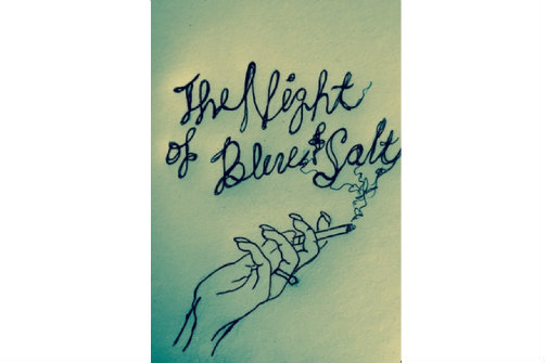 The Night of Blue and Salt